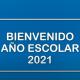 Bienvenido Año Escolar 2021